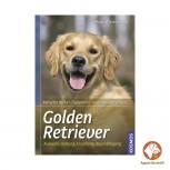 Golden Retriever Auswahl, Haltung, Erziehung, Beschäftigung